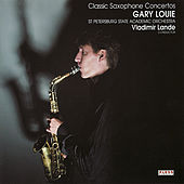 Classic Saxophone Concertos de Gary Louie