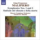 MALIPIERO, G.F.: Symphonies, Vol. 2 (Almeida) - Nos. 1 and 2 / Sinfonie del silenzio e de la morte by Antonio de Almeida