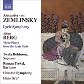 ZEMLINSKY, A. von: Lyric Symphony / BERG, A.: 3 Pieces from the Lyric Suite (Robinson, Trekel, Houston Symphony, Graf) von Various Artists