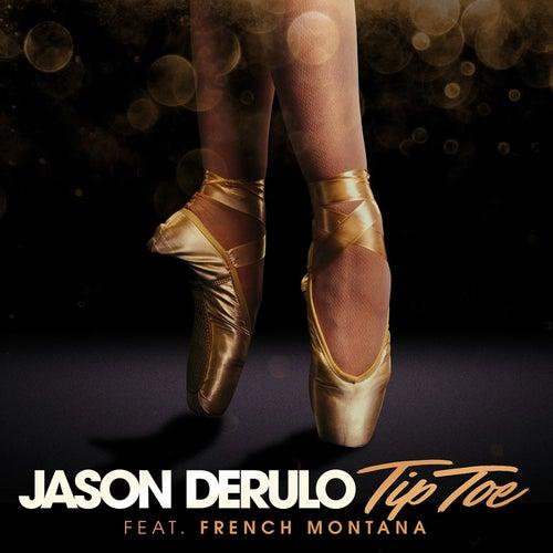 Tip Toe (feat. French Montana) de Jason Derulo
