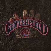 Centerfield - 25th Anniversary von John Fogerty