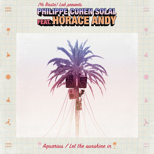 Aquarius / Let the Sunshine In (Lazy Flow & Face-T Remix) by Philippe Cohen Solal