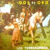 Dos de Oro by Los Torrealberos