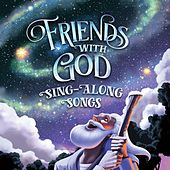 Friend With God Sing-Along Songs by GroupMusic