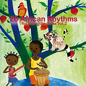 25 African Rhythms for the Little Ones, Vol. 2 by Various Artists
