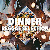 Dinner Reggae Selection by Various Artists