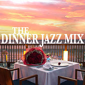 The Dinner Jazz Mix de Various Artists