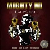 Bang by Mighty Mi