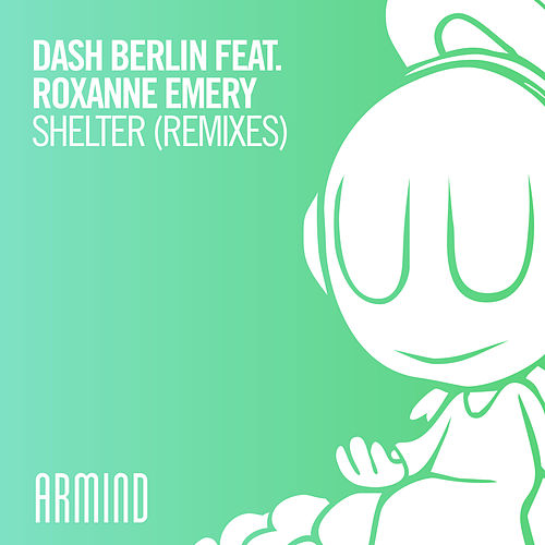 Shelter (Remixes, Pt. 2) by Dash Berlin