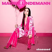 Obsessed by Maggie Lindemann