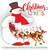 Christmas is for Kids -Christmas Songs for Children by Various Artists