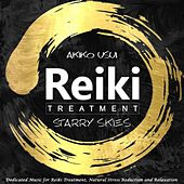 Reiki Treatment: Starry Skies (Dedicated Music for Reiki Treatment, Natural Stress Reduction and Relaxation) di Akiko Usui