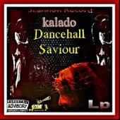 Dancehall Saviour von Kalado
