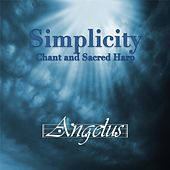 Simplicity by The Angelus