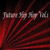 Future Hip Hop, Vol. 1 - EP de Various Artists