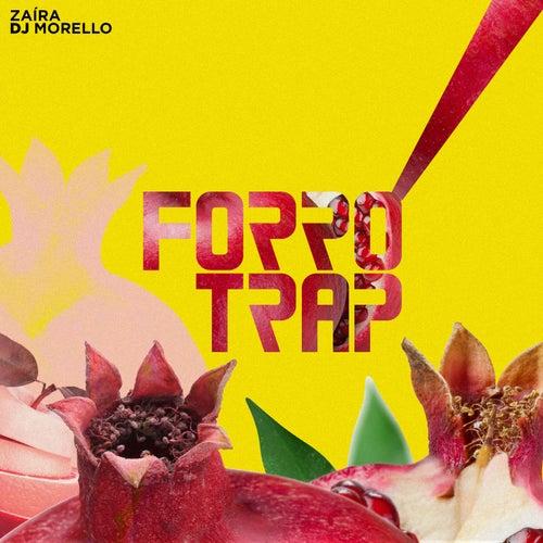 Forró Trap (Remix) de Zaíra