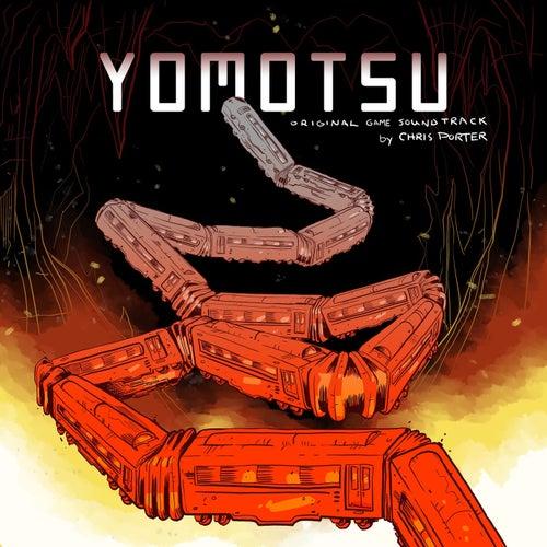 YOMOTSU (Original Game Soundtrack) by Chris Porter