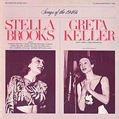 Diverse Songs and Moods of the 1940's: Stella Brooks and Greta Keller by Various Artists