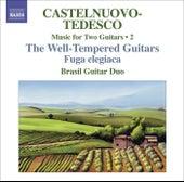 CASTELNUOVO-TEDESCO, M.: Music for Two Guitars, Vol. 2 (Brasil Guitar Duo) - Fuga elegiaca / Les guitares bien temperees: Nos. 13-24 by Brasil Guitar Duo
