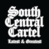 South Central Cartel Latest and Greatest by South Central Cartel