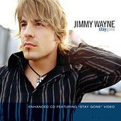 Stay Gone by Jimmy Wayne