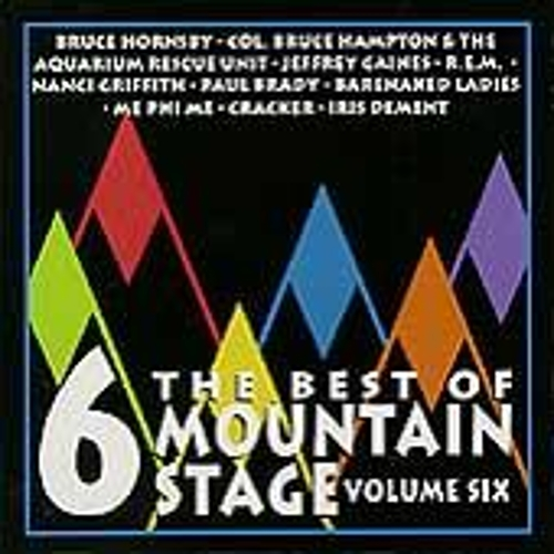 The Best Of Mountain Stage Live, Vol. 6 by Various Artists