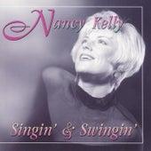 Singin' & Swingin' by Nancy Kelly