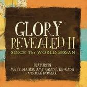 Since The World Began de Matt Maher