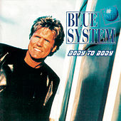 Body To Body by Blue System