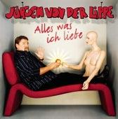 Alles was ich liebe von Jürgen von der Lippe