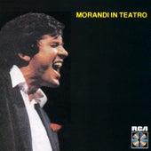Morandi In Teatro by Gianni Morandi