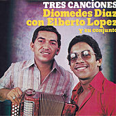 Tres Canciones de Diomedes Diaz