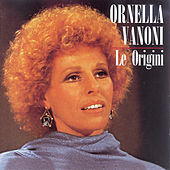 Le Origini von Ornella Vanoni