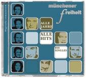 Alle Jahre alle Hits - Die Singles von Münchener Freiheit