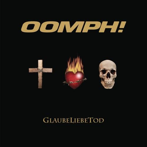 GlaubeLiebeTod by Oomph