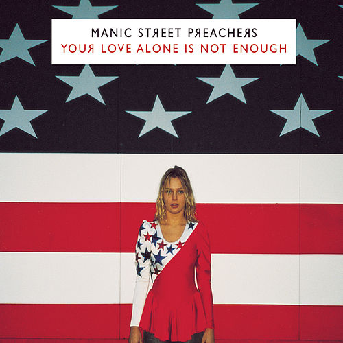 Your Love Alone by Manic Street Preachers