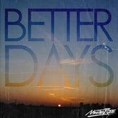 Better Days di Minitel Rose