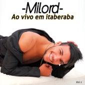 Ao Vivo em Itaberaba, Vol. 1 de Milord