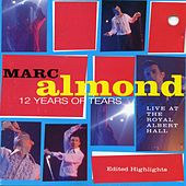 Twelve Years of Tears by Marc Almond