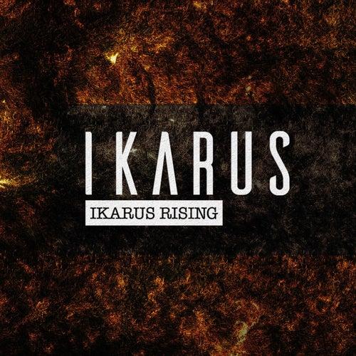 Ikarus Rising by Ikarus