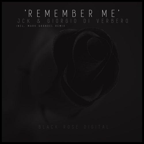 Remember Me by Jck