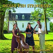 The Smithfield Sessions by Indian Run Stringband