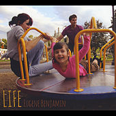 Life by Eugene Benjamin