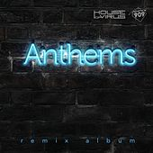 House Of Virus: Anthems (Remix Album) - EP by Various Artists