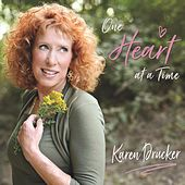 One Heart at a Time by Karen Drucker
