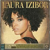 Let The Truth Be Told [Deluxe] von Laura Izibor