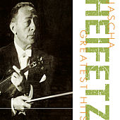 Greatest Hits by Jascha Heifetz