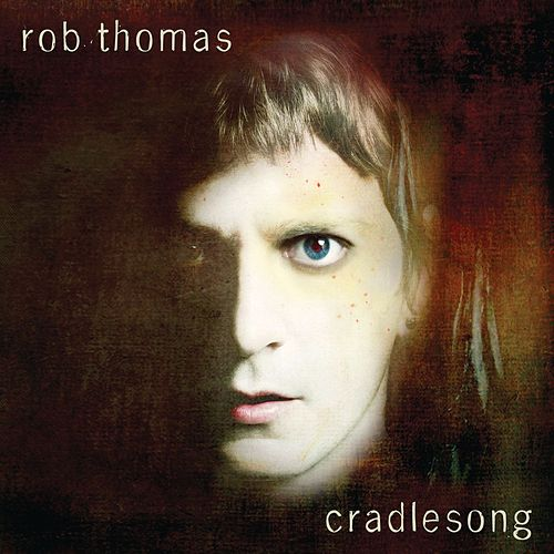 Cradlesong by Rob Thomas
