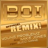 Boi! [feat. Gucci Mane] de Young Problemz