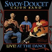 Live! At The Dance de Savoy-Doucet Cajun Band
